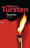 Feuertanz: Roman (Die Irene-Huss-Krimis 6)