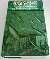 The Complete Books of Charles Fort