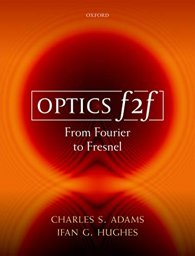 Optics f2f: From Fourier to Fresnel (English Edition)