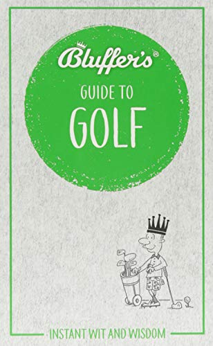 Bluffer's Guide To Golf (Bluffers Guides) por Adam Ruck