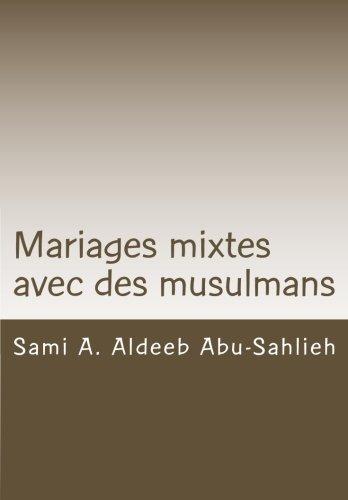Mariages mixtes avec des musulmans: Cas de la Suisse (avec modèle de contrat en six langues)