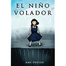 El Niño Volador 3 (Libro Ilustrado): Volume 3