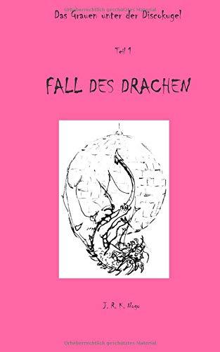 Buchcover Das Grauen unter der Discokugel: Fall des Drachen