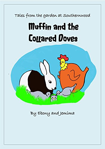 Muffin and the Collared Doves (Tales from the garden at Southernwood Book 1) (English Edition) -