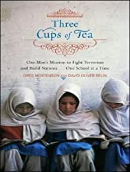 [THREE CUPS OF TEA: ONE MAN'S MISSION TO FIGHT TERRORISM AND BUILD NATIONS ONE SCHOOL AT A TIME (LIBRARY) - IPS ]by(Mortenson, Greg )[Compact Disc]