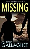 MISSING a gripping thriller full of stunning twists