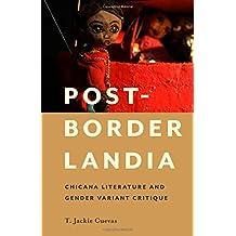 Post-Borderlandia (Latinidad: Transnational Cultures in the United States)