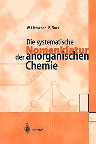 Die systematische Nomenklatur der anorganischen Chemie