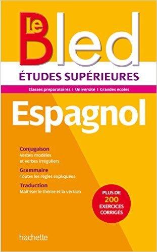 Bled Supérieur - Espagnol de Pierre Gerboin ( 26 août 2015 )