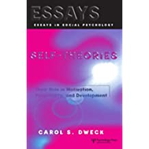 Self-theories: Their Role in Motivation, Personality, and Development (Essays in Social Psychology) (English Edition)