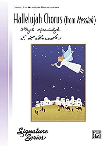 Hallelujah Chorus (From Messiah): Piano Elementary Solo with Optional Duet Accompaniment, Sheet