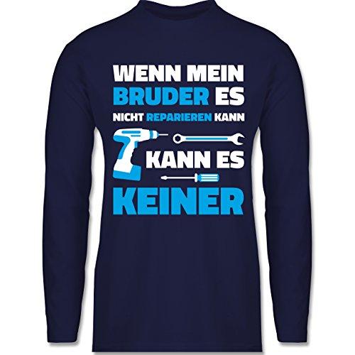 Shirtracer Bruder & Onkel - Wenn Mein Bruder ES Nicht Reparieren Kann - Herren Langarmshirt Navy Blau