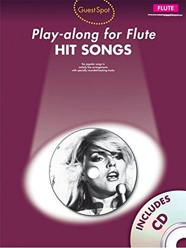 Guest Spot: Hit Songs - Play-Along For Flute. Partitions, CD pour Flûte Traversière