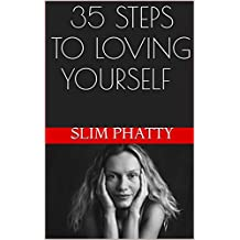 35 STEPS TO LOVING YOURSELF (English Edition)