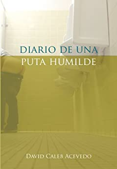 Diario de una puta humilde de [Acevedo, David Caleb]