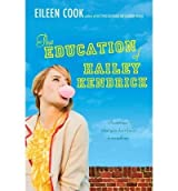 [{ The Education of Hailey Kendrick - Greenlight By Cook, Eileen ( Author ) Dec - 20- 2011 ( Paperback ) } ]
