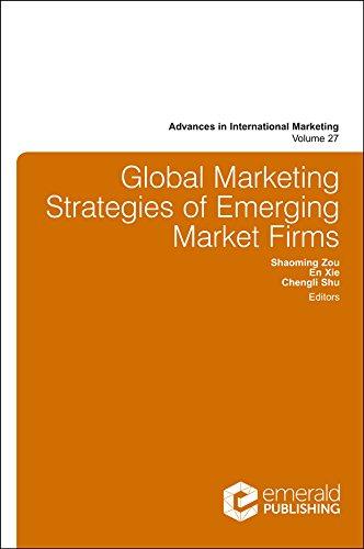 Global Marketing Strategies of Emerging Market Firms (Advances in International Marketing Book 27) (English Edition)