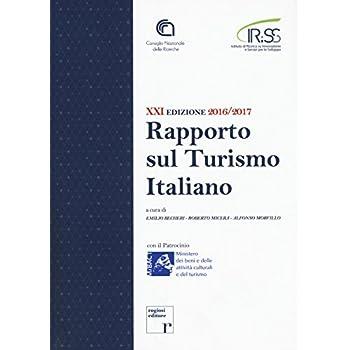 Ventunesimo Rapporto Sul Turismo Italiano 2016-2017