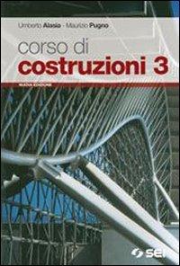 Corso di costruzioni. Per gli Ist. tecnici. Con espansione online: 3