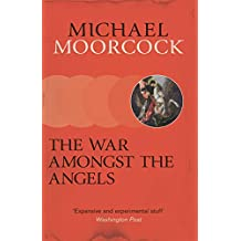 The War Amongst The Angels (English Edition)
