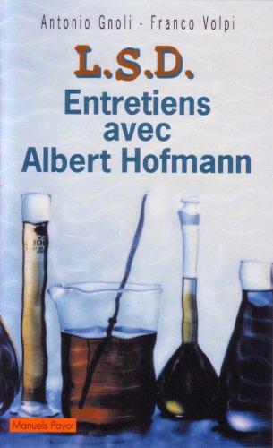 LSD : Conversations avec Albert Hoffman