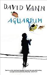 Aquarium by David Vann (2015-03-05)