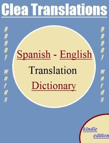 Spanish To English Translation Dictionary por Clea Translations