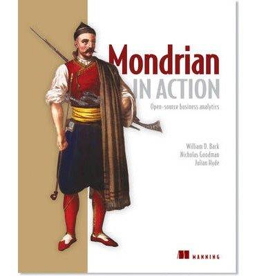 [(Mondrian in Action )] [Author: William D. Back] [Sep-2013]