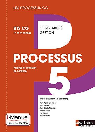 Processus 5 bts cg 1ere et  2eme annees livre + licence eleve 2015 par Collectif