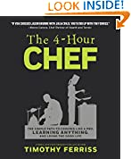 #4: The 4-Hour Chef: The Simple Path to Cooking Like a Pro, Learning Anything, and Living the Good Life