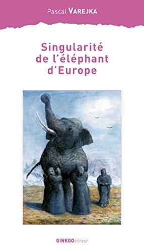 Singularité de l'éléphant d'Europe