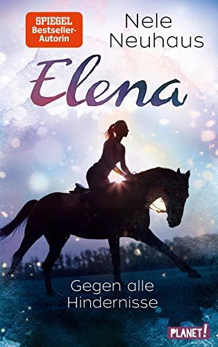 Elena - Ein Leben für Pferde 1: Gegen alle Hindernisse