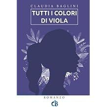Tutti i colori di Viola (Vite intrecciate)