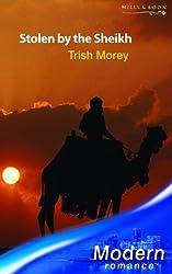 Stolen by the Sheikh (Modern Romance) by Trish Morey (2005-08-05)