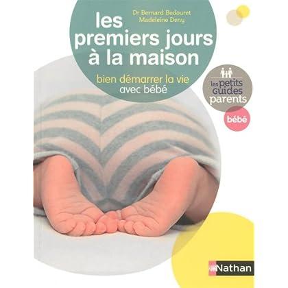 Les premiers jours à la maison : Bien démarrer la vie avec bébé