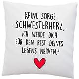 """'Amore Federa per cuscino con scritta """"non preoccuparti, sorella Cuore. Ich werde Dich per il resto della tua vita nervi.–C"""