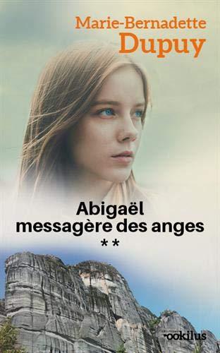 Abigaël, messagère des anges, Tome 2