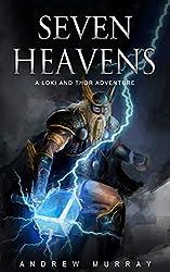 Seven Heavens (The Loki and Thor Saga) (English Edition)