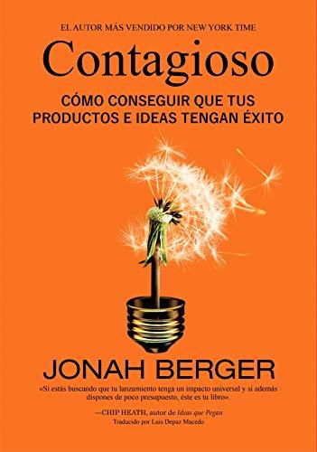 Contagioso: Por qué las cosas nos enganchan eBook: Jonah Berger ...