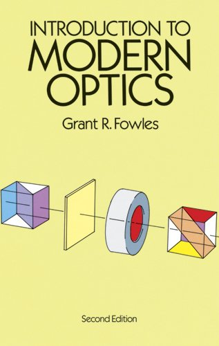 Introduction to Modern Optics (Dover Books on Physics) por Grant R. Fowles