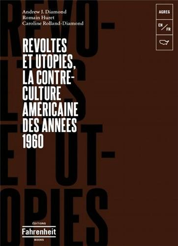 Révoltes et utopies : la contre-culture américaine des années 1960
