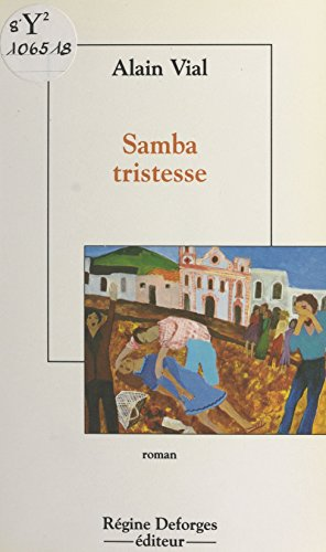 Samba tristesse (Litterature  Rd)