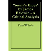 'Sonny's Blues' by James Baldwin - A Critical Analysis (English Edition)
