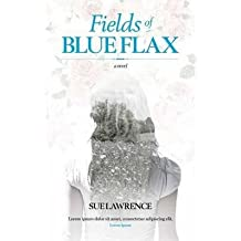 [ { Fields of Blue Flax } ] BY ( Author ) Aug-2015 [ Paperback ]