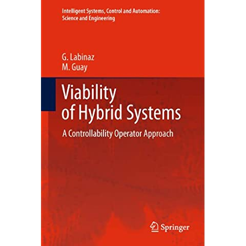 Viability of Hybrid Systems: A Controllability Operator Approach: 55 (Intelligent Systems, Control and Automation: Science (System Operator)
