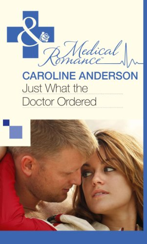 book cover of Just What the Doctor Ordered