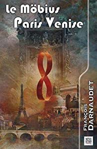 Le Möbius Paris Venise par François Darnaudet