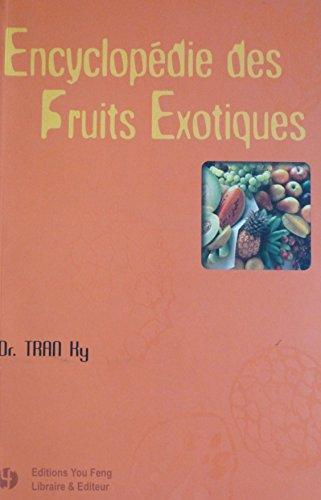 Encyclopédie des fruits exotiques