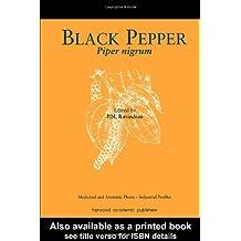 Black Pepper: Piper nigrum