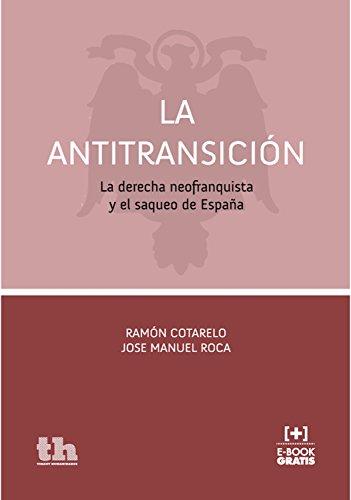 La Antitransición por Ramón Cotarelo